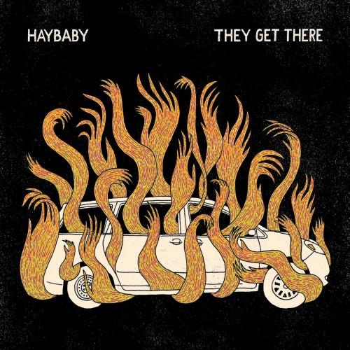 Haybaby - They Get There (2019)