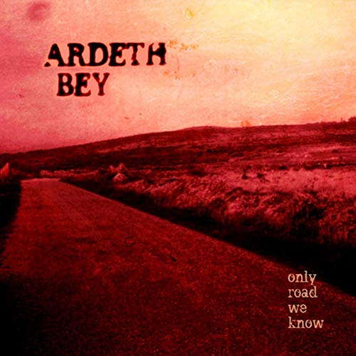 Ardeth Bey - Only Road We Know (2019)