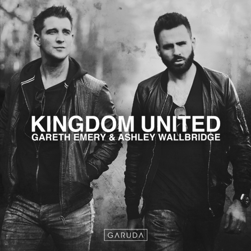 Gareth Emery & Ashley Wallbridge - Kingdom United (2019)
