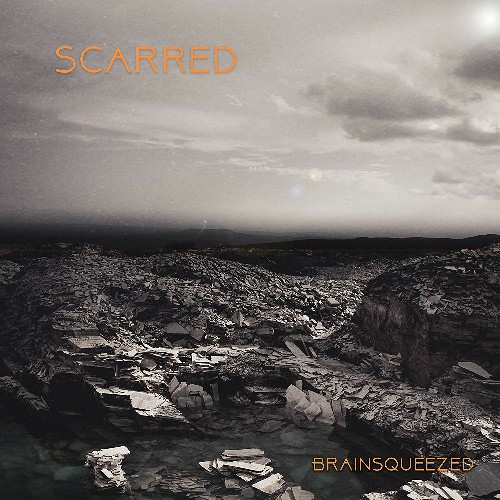 Brainsqueezed - Scarred (2019)