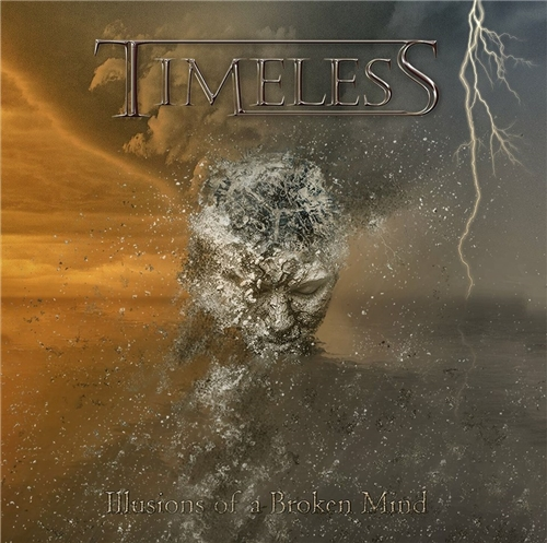 Timeless - Illusions of a Broken Mind (2019)