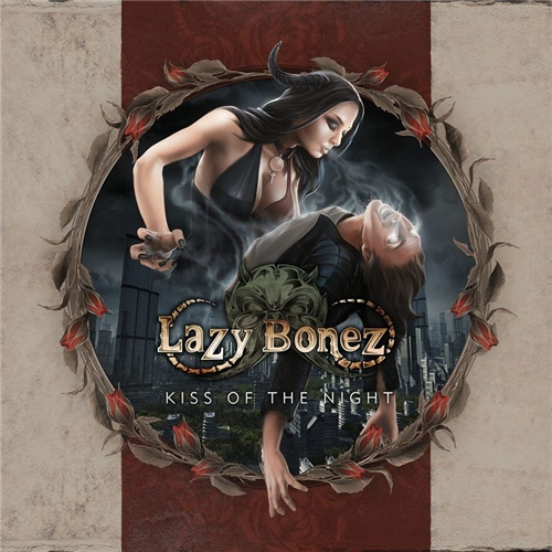 Lazy Bonez - Kiss of the Night (2019)