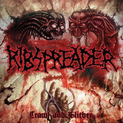 Ribspreader - Crawl And Slither (2019)
