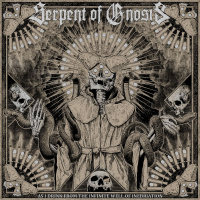 Serpent Of Gnosis - As I Drink From The Infinite Well Of Inebriation (2019)