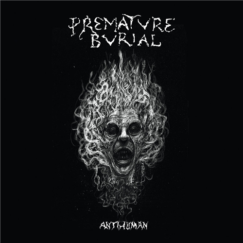 Premature Burial - Antihuman (2019)
