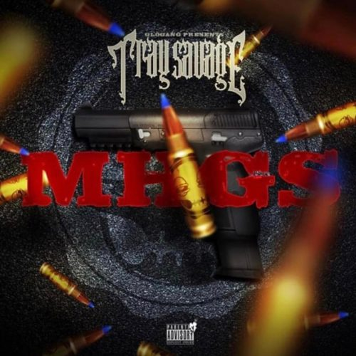 Tray Savage - MHGS (2019)