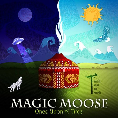 Magic Moose - Once Upon a Time (2019)