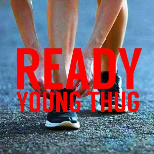 Young Thug - Ready (2019)