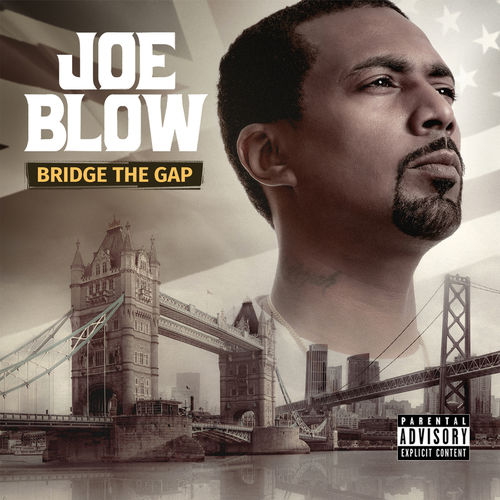 Joe Blow - Bridge The Gap (2019)