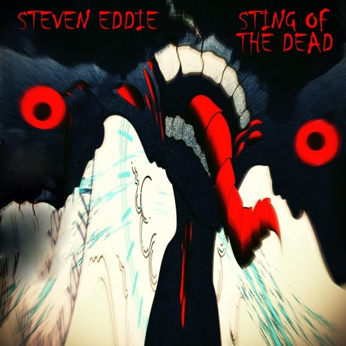 Steven Eddie - Sting Of The Dead (2019)