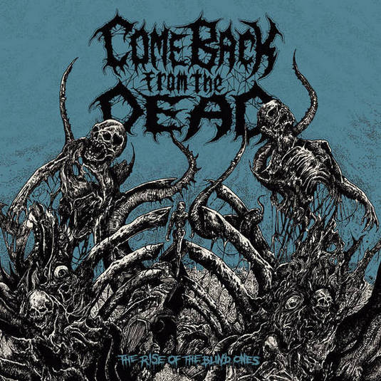 Come Back from the Dead - The Rise of the Blind Ones (2019)