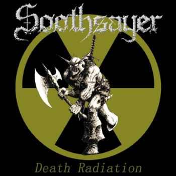 Soothsayer - Death Radiation (2019)