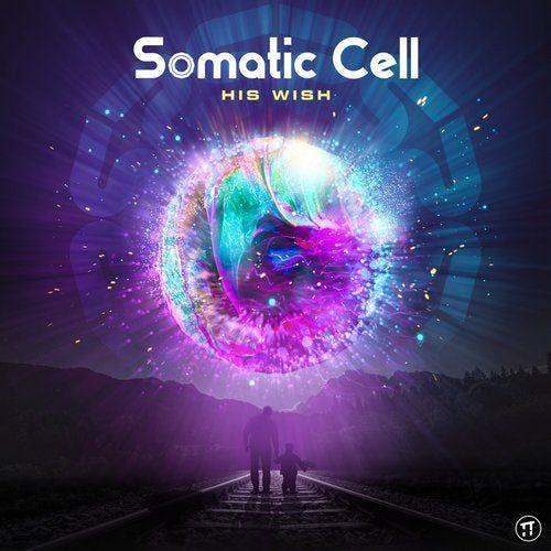Somatic Cell - His Wish (2019)