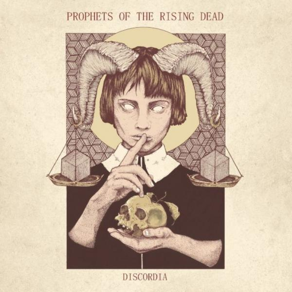Prophets Of The Rising Dead - Discordia (2019)