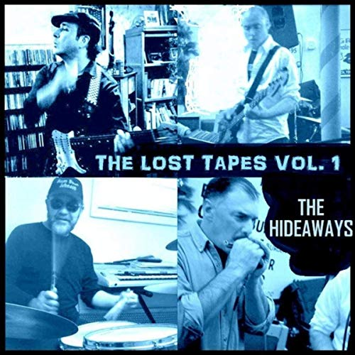 The Hideaways - The Lost Tapes, Vol. 1 (2019)