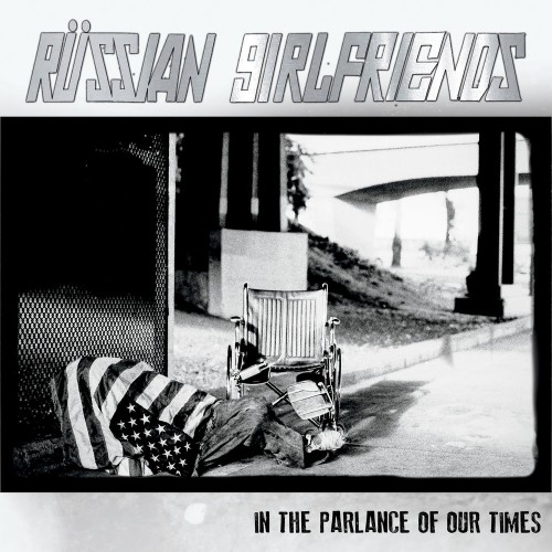 Russian Girlfriends - In the Parlance of Our Times (2019)