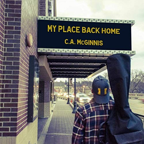 C.A. McGinnis - My Place Back Home (2019)
