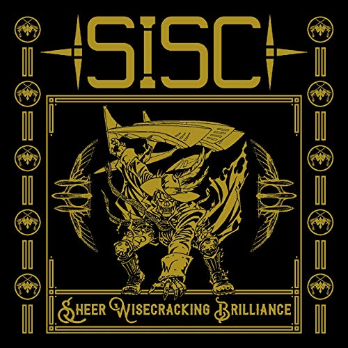 SISC - Sheer Wisecracking Brilliance (2019)