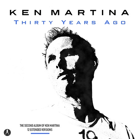 Ken Martina - Thirty Years Ago (2019)
