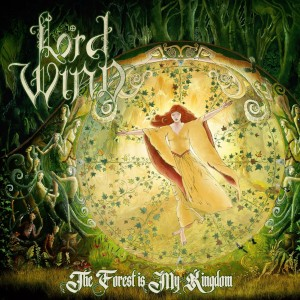 Lord Wind - The Forest Is My Kingdom (2019)