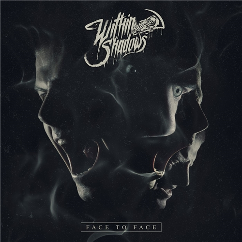 Within Shadows - Face to Face (2019)