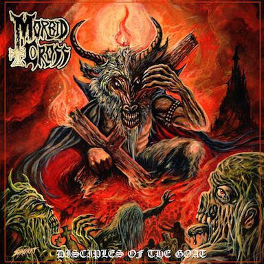 Morbid Cross - Disciples of the Goat (2019)