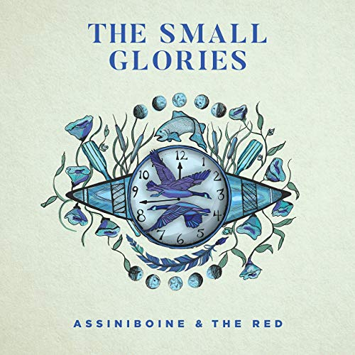 The Small Glories - Assiniboine & The Red (2019)