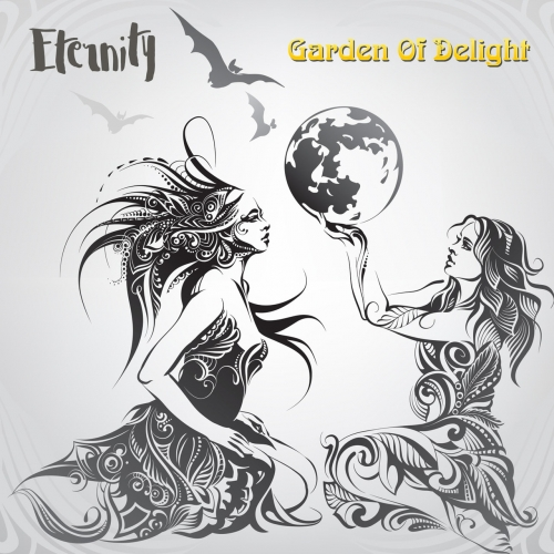 Garden Of Delight - Eternity (2019)