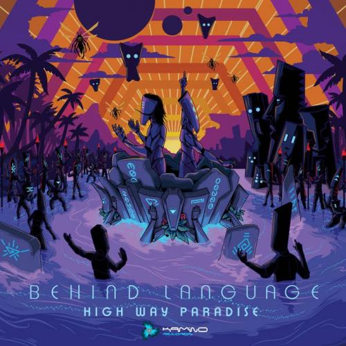 Behind Language - High Way Paradise (2019)