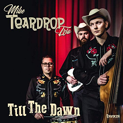 Mike Teardrop Trio - Till The Dawn (2019)