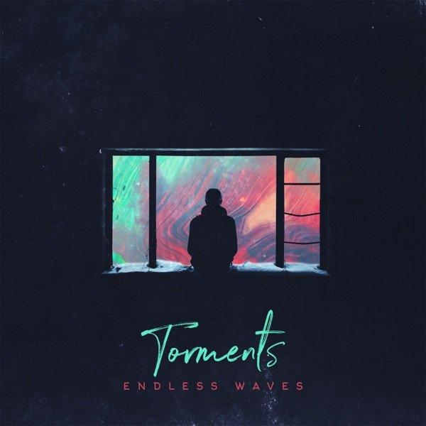 Torments - Endless Waves (2019)