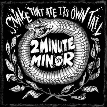 2Minute Minor - Snake That Ate Its Own Tail (2019)