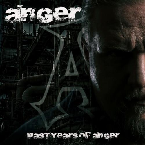 Anger - Past Years of Anger (2019)