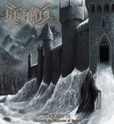 Elffor - Dra Sad III (Beneath The Uplands Of Doom) (2019)