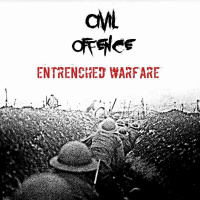 Civil Offence - Entrenched Warfare (2019)