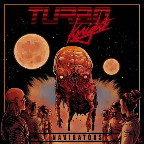 Turbo Knight – Navigators (2019)