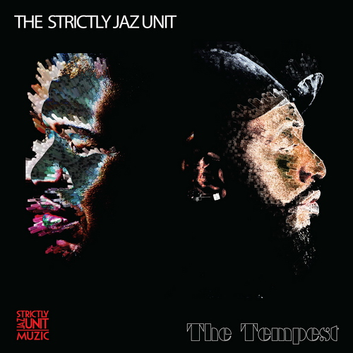 The Strictly Jaz Unit - The Tempest - 2019