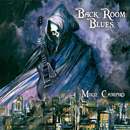 Mikie Campro - Back Room Blues (2019)