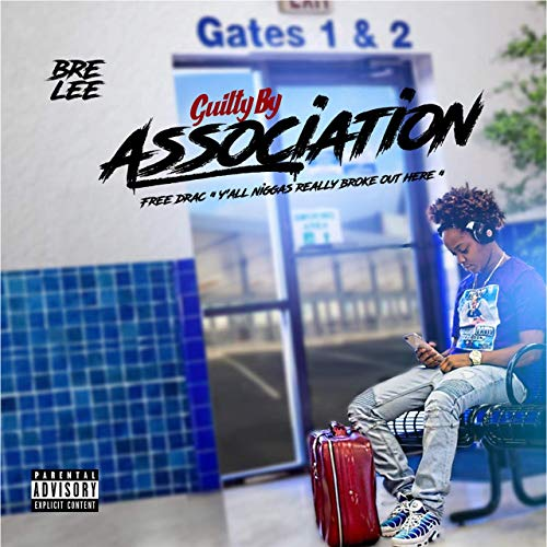 Bre Lee - Guilty by Association (2019)