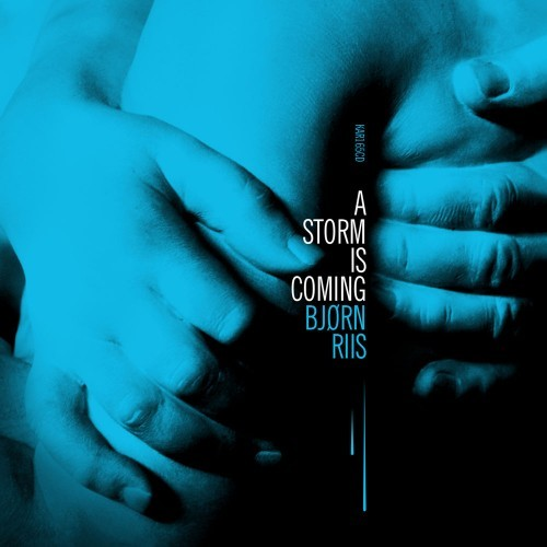 Bjørn Riis - A Storm is Coming (2019)