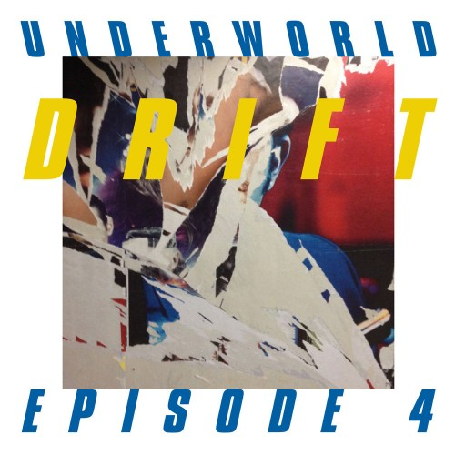 Underworld - Drift Episode 4 Space (2019)