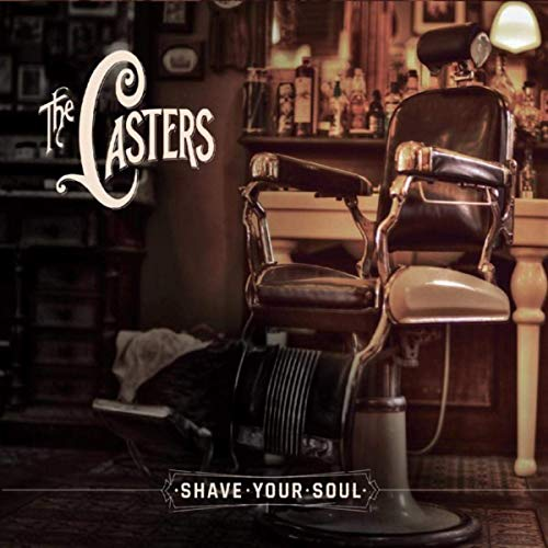 The Casters - Shave Your Soul (2019)