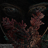 Dimensions - The Great Deception [ep] (2019)