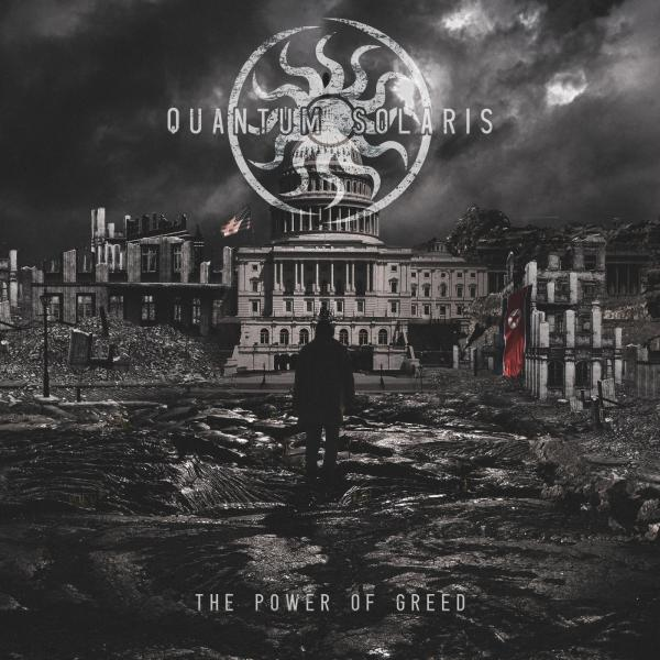 Quantum Solaris - The Power of Greed (EP) (2019)