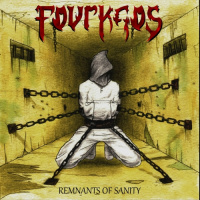Fourkaos - Remnants Of Sanity (2019)