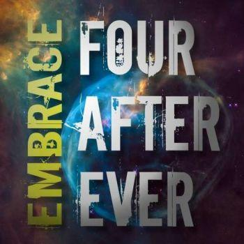 Four After Ever - Embrace (2019)