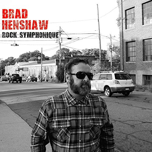Brad Henshaw - Rock Symphonique (2019)