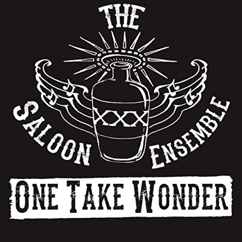 The Saloon Ensemble - One Take Wonder (2019)