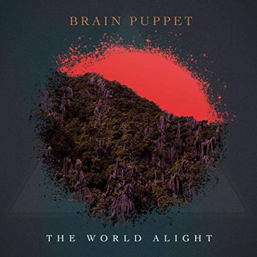 Brain Puppet - The World Alight (2019)