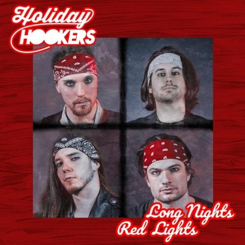 Holiday Hookers - Long Nights Red Lights (2019)